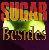 Songtexte von Sugar - Besides