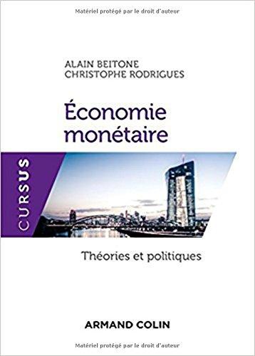 Economie montaire - Thories et politiques