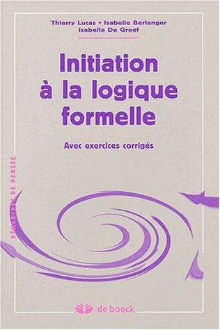 Initiation à la logique formelle par Isabelle Berlanger