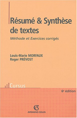 Rsum et Synthse de textes : Mthode et Exercices corrigs