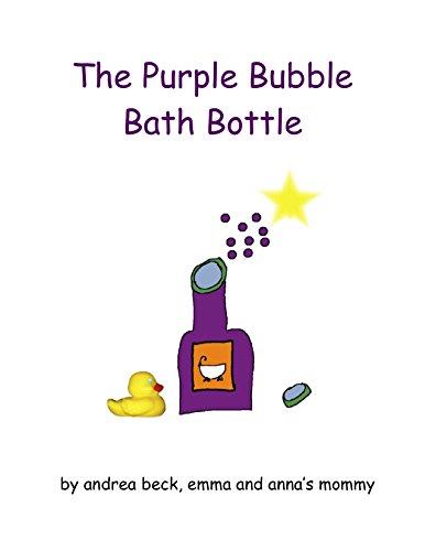 The Purple Bubble Bath Bottle (English Edition)