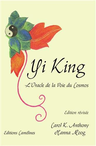Yi King : L'oracle de la voie du cosmos par  (Broché - Dec 31, 2018)