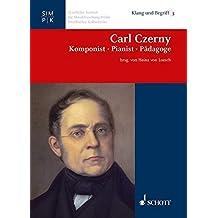 Carl Czerny: Komponist ·  Pianist · Pädagoge (Klang und Begriff)