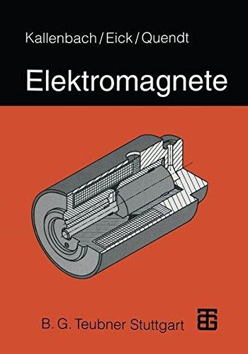 Elektromagnete: Grundlagen, Berechnung, Konstruktion, Anwendung - Magnetisches Relais