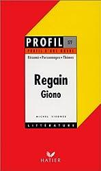 Profil d'une oeuvre : Regain, Giono