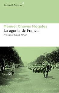 La agonía de Francia par  Manuel Chaves Nogales