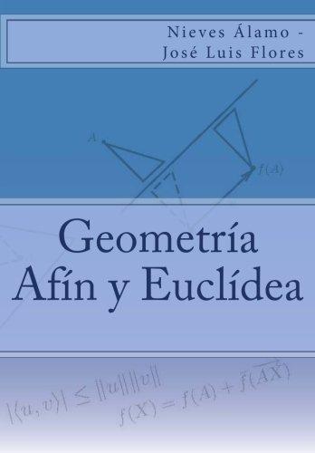 Geometría Afín y Euclídea por Nieves Álamo