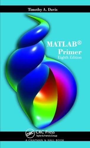 MATLAB Primer, Eighth Edition