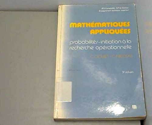 Mathématiques appliquées : BTS comptable, IUT de gestion, enseignement technique supérieur par Claire Nicolas et Christian Goujet