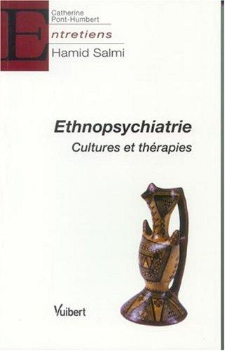 Ethnopsychiatrie : Cultures et thérapies par Hamid Salmi