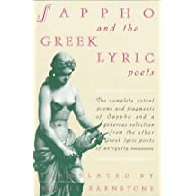 Greek Lyric Poetry: Including the Complete Poetry of Sappho