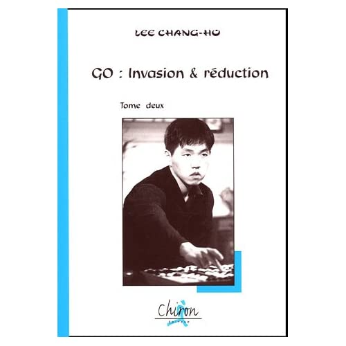 Go : invasion & réduction : Tome 2