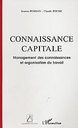 Connaissance capitale : Management des connaissances et organisation du travail
