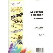 Voyage d'Hadrien (le), Fa ou Mib - horn and piano - Book