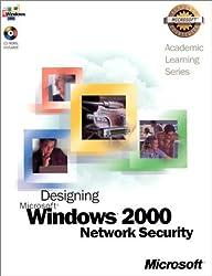 Designing Microsoft Windows 2000 Network Security