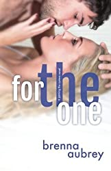 For The One (Gaming The System) (Volume 5) by Brenna Aubrey (2016-05-23)