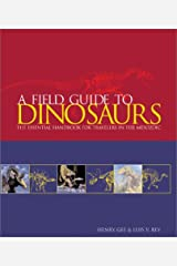 A Field Guide to Dinosaurs Hardcover