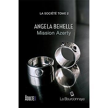 Mission Azerty (La société - Tome 2)