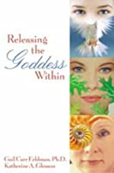 Releasing the Goddess Within