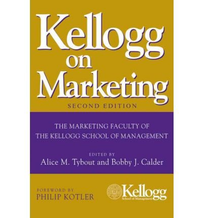 kellogg-on-marketing-author-alice-m-tybout-sep-2010