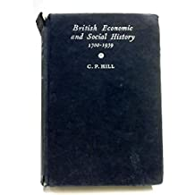 British Economic And Social History 1700-1939.With Illustrations And Maps