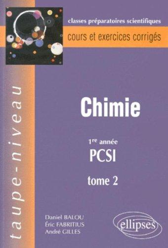Chimie PCSI, tome 2 : Cours et exercices corrigés