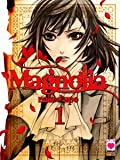 MAGNOLIA - Serie Completa + il n.1 cover BNaked Ape