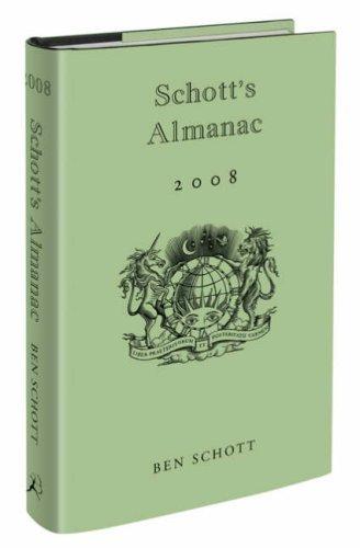 Schott's Almanac 2008 by BEN SCHOTT (2007-08-01)