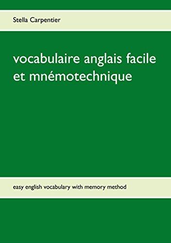 vocabulaire anglais facile et mnémotechnique: easy english vocabulary with memory method