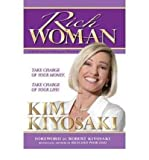 Rich Woman: A Book on Investing for Women-Because I Hate Being Told What to Do [ RICH WOMAN: A BOOK ON INVESTING FOR WOMEN-BECAUSE I HATE BEING TOLD WHAT TO DO ] by Kiyosaki, Kim (Author ) on Apr-10-2006 Paperback