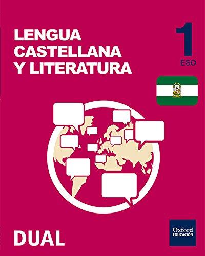 Inicia Dual Lengua Castellana Y Literatura Volumen Anual Libro Del Alumno Andalucía - 1º ESO