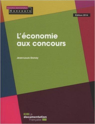 L'conomie aux concours de Jean-Louis Doney ( 30 avril 2014 )