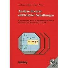 Analyse linearer elektrischer Schaltungen: Klassische und moderne Berechnungsmethoden