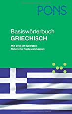 PONS Basiswörterbuch Griechisch: Mit großem Extrateil: Nützliche Redewendungen. Griechisch-Deutsch/Deutsch-Griechisch