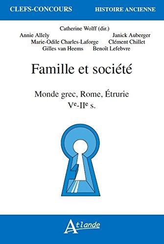 Famille et Société - Monde Grec, Rome, Etrurie - Ve-Iie-S