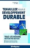 """Afficher """"Travailler pour le développement durable"""""""