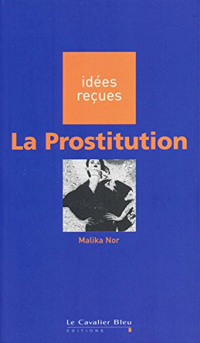 La prostitution par Malika Nor
