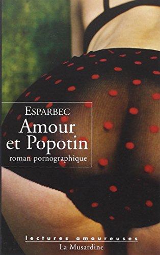 Amour et Popotin par Esparbec