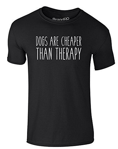 Brand88 - Dogs Are Cheaper Than Therapy, Erwachsene Gedrucktes T-Shirt Schwarz/Weiß