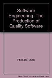 Software Engineering: The Production of Quality Software