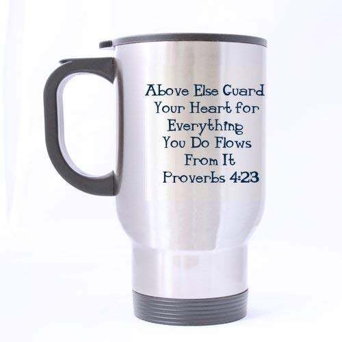 Christian Religious Church Gifts Bible Verse Above Else Guard Your Heart for Everything You Do Flows from It Proverbs 4:23 Tea/Coffee/Wine Cup 100% Stainless Steel 14-Ounce Travel Mug - Owl-guard