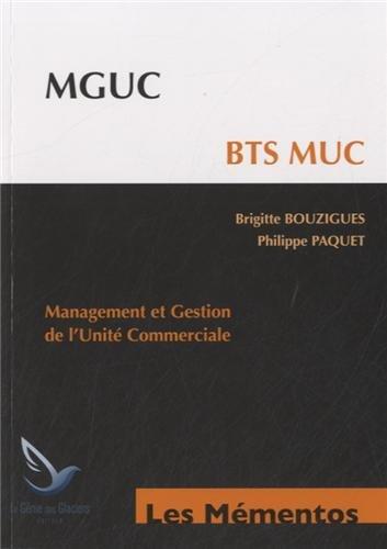 MGUC - BTS MUC : Management et gestion de l'unité commerciale