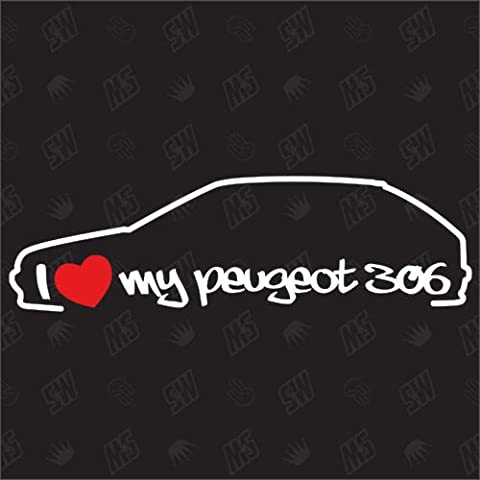 Autocollant Peugeot - I Love My Peugeot 306 ? Stickers Bj.