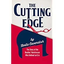 Cutting Edge: The Story of the Beatles' Hairdresser Who Defined an Era