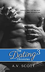 Dating Chronicles (Book 3) (English Edition)