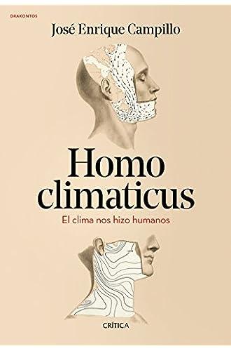 Homo climaticus: El clima nos hizo humanos