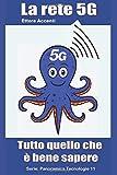 La rete 5G: Tutto quello che è bene sapere
