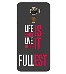 For LeEco Le Pro3 :: LeTV Le Pro 3 life is short live it to the fullest, good word, grey background Designer Printed High Quality Smooth Matte Protective Mobile Case Back Pouch Cover by APEX