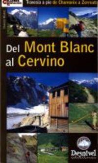 Del mont blanc al cervino por Candido Muñoz