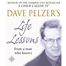 Dave Pelzer's Life Lessons: From a Man Who Knows by Dave Pelzer (2002-10-07)